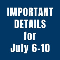 Important info for July 6-10 athletic participants